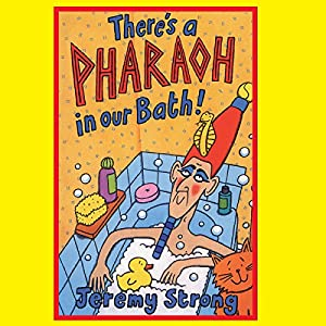 There's a Pharaoh in our Bath | [Jeremy Strong]
