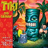 Tiki - The Art of Brad Parker - Hawaii 2015 Deluxe Wall Calendar