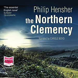 The Northern Clemency | [Philip Hensher]
