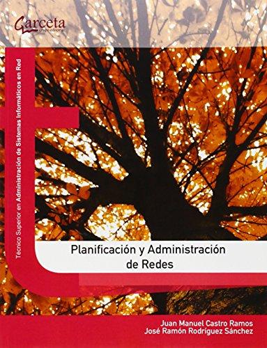 Planificación Y Administración De Redes (Texto (garceta))