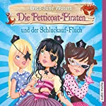 Die Petticoat-Piraten und der Schluckauf-Fluch   Erica-Jane Waters