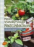 Image de Mein wundervoller Naschbalkon: Mit Gemüse, Obst und Kräutern ideenreich gestaltet