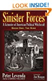 Sinister Forces - The Nine: Volume 1: A Grimoire of American Political Witchcraft (Sinister Forces: A Grimoire of American Political Witchcraft)