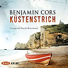 Küstenstrich Hörbuch von Benjamin Cors Gesprochen von: Sascha Rotermund