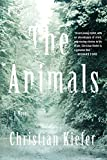 The Animals: A Novel