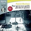 Pour que tu ne te perdes pas dans le quartier | Livre audio Auteur(s) : Patrick Modiano Narrateur(s) : Jean-Pierre Lorit