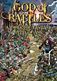 img - for GOD OF BATTLES: Low Cunning and Bloody Combat in an Age of Warring Gods (A Tabletop Fantasy Battle Game) book / textbook / text book
