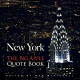 New York: The Big Apple Quote Book (New York City) (0486478661) by Blaisdell, Bob