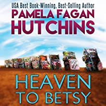 Heaven to Betsy: Emily, Book 1 (       UNABRIDGED) by Pamela Fagan Hutchins Narrated by Tracy Hundley
