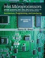 The intel microprocessor barry b brey 8th edition