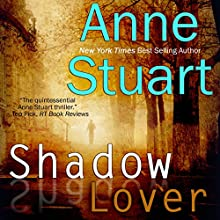 Shadow Lover (       UNABRIDGED) by Anne Stuart Narrated by Michael Pauley