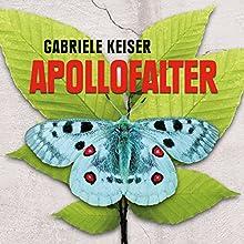 Apollofalter (Ein Fall für Franca Mazzari 1) Hörbuch von Gabriele Keiser Gesprochen von: Stefanie Otten