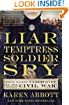 Liar, Temptress, Soldier, Spy: Four W...