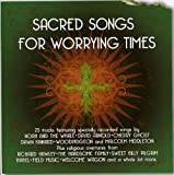 Sacred Songs For Worrying Times Various Artists