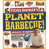 Planet Barbecue!: 309 Recipes, 60 Countriesby Steven Raichlen