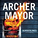 Borderlines: The Joe Gunther Mysteries, Book 2 Audiobook by Archer Mayor Narrated by Tom Taylorson
