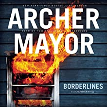 Borderlines: The Joe Gunther Mysteries, Book 2 (       UNABRIDGED) by Archer Mayor Narrated by Tom Taylorson