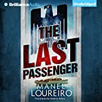 The Last Passenger | Manel Loureiro,Andres Alfaro (translator)