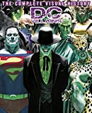 DC ヴィランズ -THE COMPLETE VISUAL HISTORY-