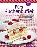 Fürs Kuchenbuffet: Unsere 100 besten Rezepte in einem Backbuch (German Edition)