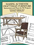 img - for Making Authentic Craftsman Furniture: Instructions and Plans for 62 Projects (Dover Woodworking) book / textbook / text book