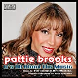 It's All About the Music-Us Mixes Pattie Brooks