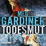 Todesmut | Meg Gardiner