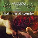 Sweetie (       UNABRIDGED) by Kathryn Magendie Narrated by Ann M. Richardson