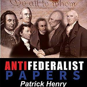 Anti Federalist Papers Audiobook