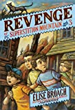 img - for Revenge of Superstition Mountain (Superstition Mountain Mysteries) book / textbook / text book