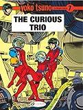 Yoko Tsuno Vol.7: The Curious Trio
