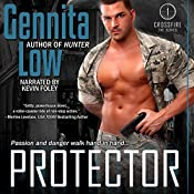 Protector: Crossfire, Book 1 | Gennita Low