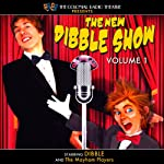 The New Dibble Show, Volume 1 | Jerry Robbins