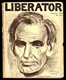 img - for The Liberator Magazine / February, 1919 / Abraham Lincoln cover by Boardman Robinson. Upton Sinclair, James Oppenheim, Louis Untermeyer, John Reed, Elizabeth Coatsworth. book / textbook / text book