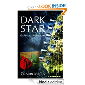 Dark Star: Confessions of a Rock Idol (Rock Star Chronicles)