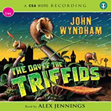 The Day of the Triffids Audiobook by John Wyndham Narrated by Alex Jennings
