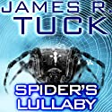 Spider's Lullaby: A Deacon Chalk: Occult Bounty Hunter Novella (       UNABRIDGED) by James R. Tuck Narrated by Jim Beaver