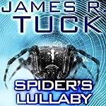 Spider's Lullaby: A Deacon Chalk: Occult Bounty Hunter Novella | James R. Tuck