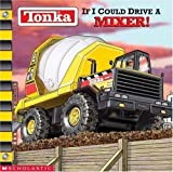img - for Tonka: If I Could Drive a Fire Truck by Michael Teitelbaum (Nov 1 2001) book / textbook / text book