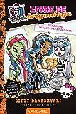 Monster High - Livre de Brigoulage