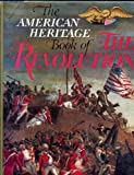 American Heritage Book Of The Revolution