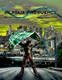 Plasma Frequency Magazine: Issue 8 October/November 2013