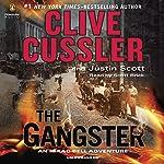 The Gangster | Clive Cussler,Justin Scott