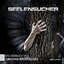 Seelensucher Hörbuch von Christian Fink Gesprochen von: Christian Fink