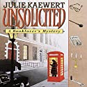Unsolicited: A Booklover's Mystery, Book 1 (       UNABRIDGED) by Julie Kaewert Narrated by William Neenan