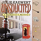 Unsolicited: A Booklover's Mystery, Book 1 | [Julie Kaewert]