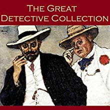 The Great Detective Collection: 24 of the Best Classic Detective Stories (       UNABRIDGED) by Arthur Conan Doyle, G. K. Chesterton, Ernest Bramah, Edgar Allan Poe, Wilkie Collins, Guy Boothby, Charles Dickens Narrated by Cathy Dobson