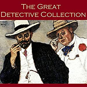 The Great Detective Collection Audiobook