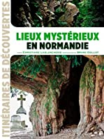 Lieux Mystérieux en Normandie (Id)