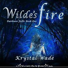 Wilde's Fire (       UNABRIDGED) by Krystal Wade Narrated by Eileen Stevens